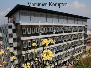 Usul Jadikan Monumen Koruptor saja!